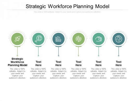 Strategic Workforce Planning Model Ppt PowerPoint Presentation Professional Deck Cpb