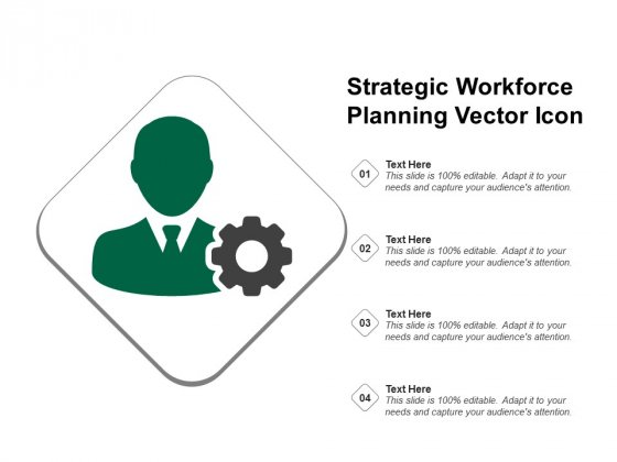 Strategic Workforce Planning Vector Icon Ppt PowerPoint Presentation Slides Layout