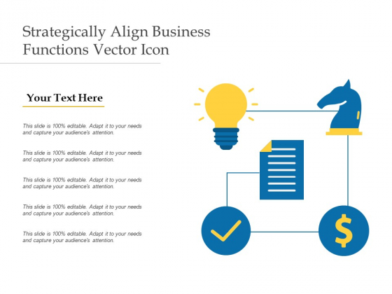 Strategically Align Business Functions Vector Icon Ppt PowerPoint Presentation Layouts Clipart Images PDF