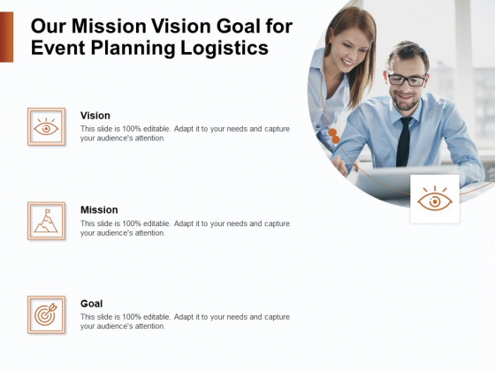 Strategies_For_Organizing_Events_Our_Mission_Vision_Goal_For_Event_Planning_Logistics_Ppt_Infographic_Template_Designs_PDF_Slide_1