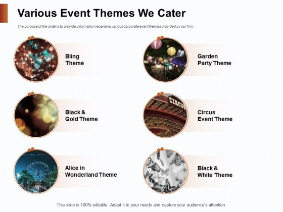 Strategies_For_Organizing_Events_Various_Event_Themes_We_Cater_Ppt_PowerPoint_Presentation_Summary_Slideshow_PDF_Slide_1