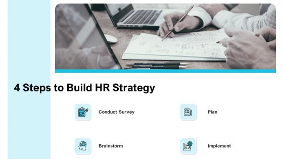 Strategies Improving Corporate Culture 4 Steps To Build HR Strategy Topics PDF