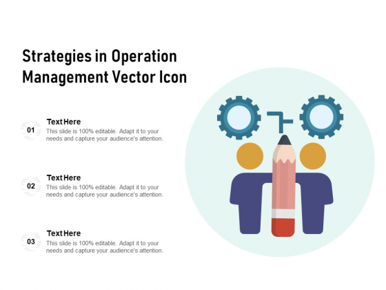 Strategies In Operation Management Vector Icon Ppt PowerPoint Presentation Gallery Summary PDF