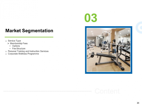 Strategies_To_Enter_Physical_Fitness_Club_Business_Ppt_PowerPoint_Presentation_Complete_Deck_With_Slides_Slide_23