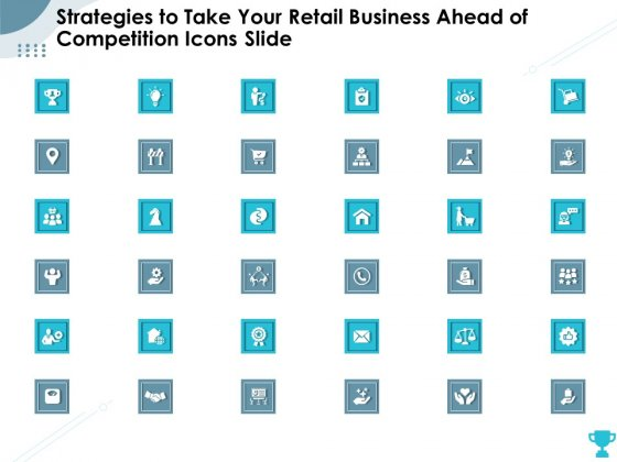 Strategies To Take Your Retail Business Ahead Of Competition Icons Slide Portrait PDF