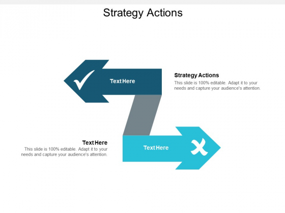 Strategy Actions Ppt PowerPoint Presentation Model Gallery Cpb