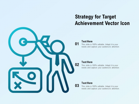 Strategy For Target Achievement Vector Icon Ppt PowerPoint Presentation Icon Show
