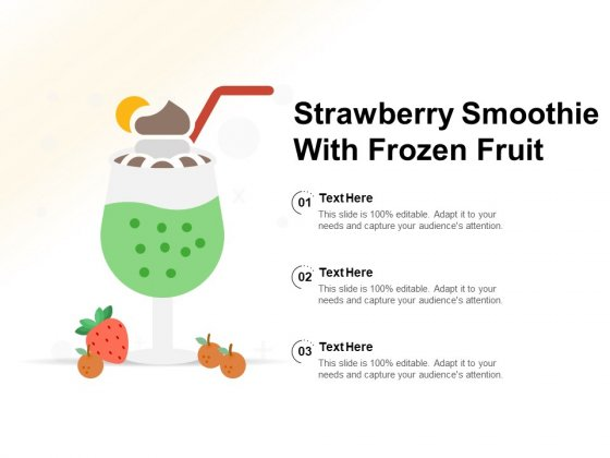 Strawberry Smoothie With Frozen Fruit Ppt PowerPoint Presentation File Guide PDF