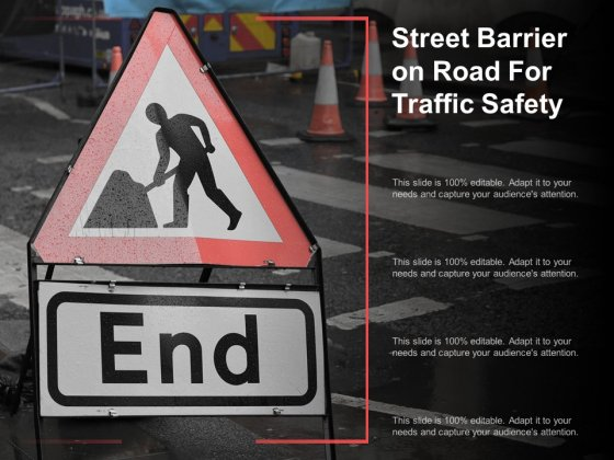 Street Barrier On Road For Traffic Safety Ppt Powerpoint Presentation Outline Shapes