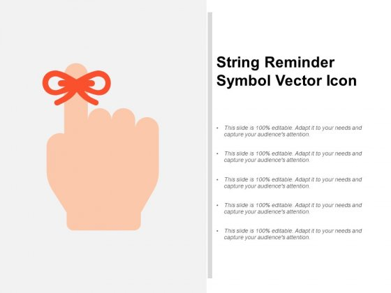 String Reminder Symbol Vector Icon Ppt PowerPoint Presentation File Sample