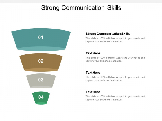 Strong Communication Skills Ppt PowerPoint Presentation Icon Professional Cpb
