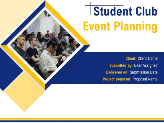 Student_Club_Event_Planning_Ppt_PowerPoint_Presentation_Complete_Deck_With_Slides_Slide_1