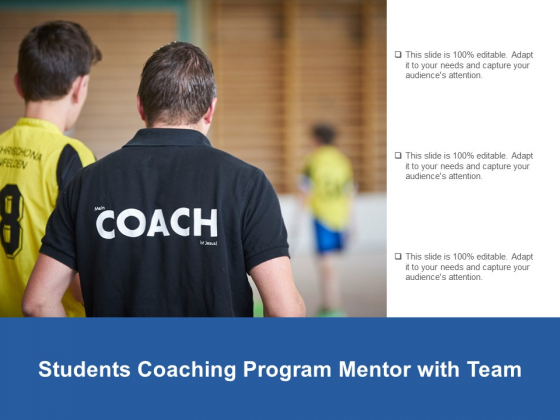 Students Coaching Program Mentor With Team Ppt PowerPoint Presentation Inspiration Good