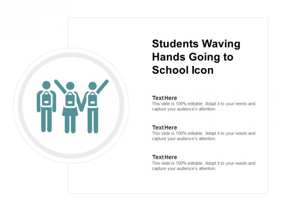 Students Waving Hands Going To School Icon Ppt PowerPoint Presentation Infographic Template Designs