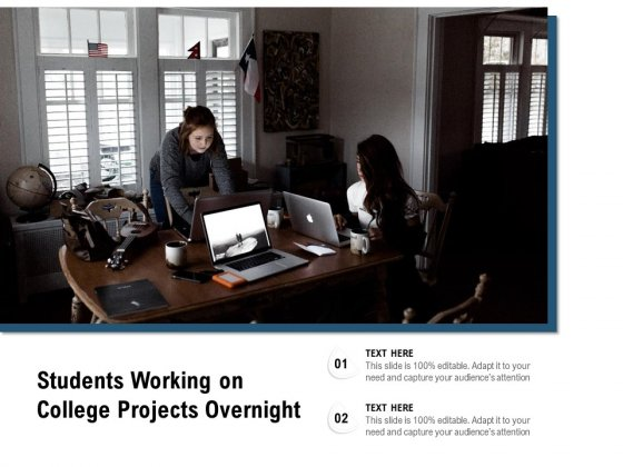 Students Working On College Projects Overnight Ppt PowerPoint Presentation File Demonstration PDF