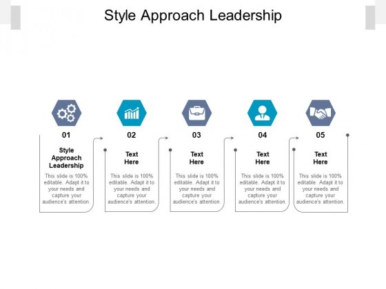 Style Approach Leadership Ppt PowerPoint Presentation Outline Display Cpb Pdf