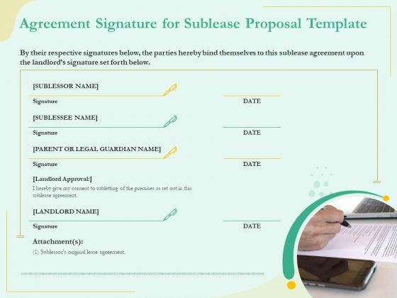 Sublease_Agreement_Signature_For_Sublease_Proposal_Template_Ppt_Show_Ideas_PDF_Slide_1