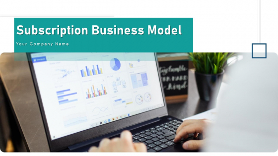 Subscription Business Model Cost Analysis Ppt PowerPoint Presentation Complete Deck With Slides