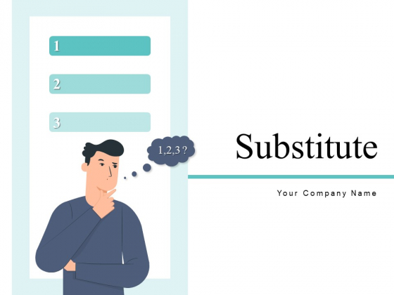 Substitute Cost Time Ppt PowerPoint Presentation Complete Deck