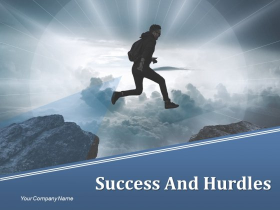 Success And Hurdles Ppt PowerPoint Presentation Complete Deck With Slides