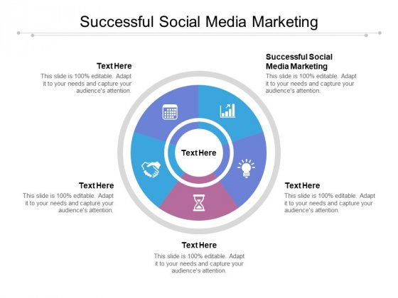 Successful Social Media Marketing Ppt PowerPoint Presentation Layouts Influencers Cpb