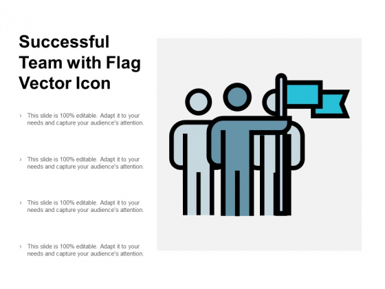 Successful Team With Flag Vector Icon Ppt PowerPoint Presentation Styles Design Templates