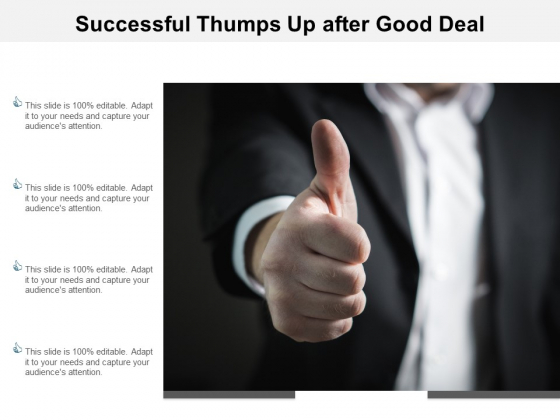 Successful Thumps Up After Good Deal Ppt PowerPoint Presentation Portfolio Guide