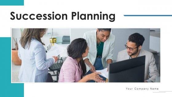 Succession Planning Evaluate Effectiveness Ppt PowerPoint Presentation Complete Deck With Slides