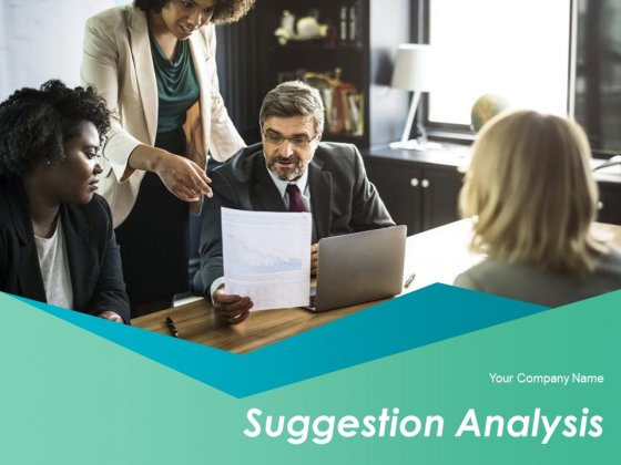 Suggestion Analysis Ppt PowerPoint Presentation Complete Deck With Slides
