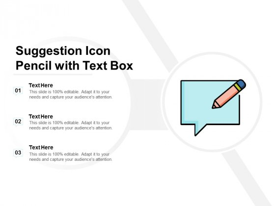 Suggestion Icon Pencil With Text Box Ppt PowerPoint Presentation Slides Shapes