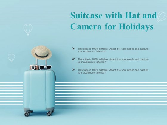 Suitcase With Hat And Camera For Holidays Ppt PowerPoint Presentation Tips