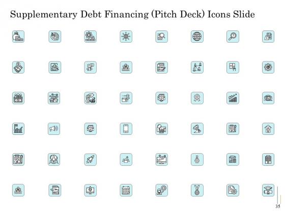 Supplementary_Debt_Financing_Pitch_Deck_Ppt_PowerPoint_Presentation_Complete_Deck_With_Slides_Slide_35