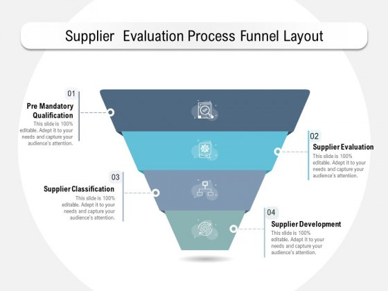 Supplier Evaluation Process Funnel Layout Ppt PowerPoint Presentation Model Inspiration