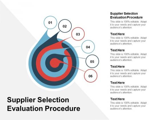 Supplier Selection Evaluation Procedure Ppt PowerPoint Presentation Outline Ideas Cpb