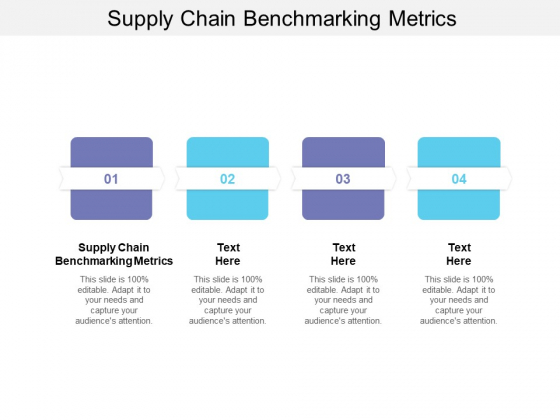 Supply Chain Benchmarking Metrics Ppt PowerPoint Presentation Outline Layout Cpb