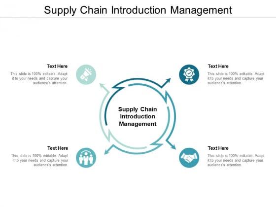 Supply Chain Introduction Management Ppt PowerPoint Presentation Portfolio Slide Portrait Cpb