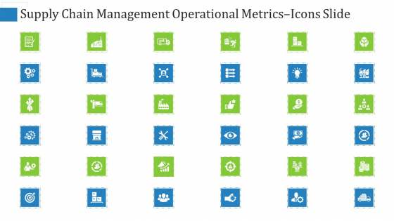 Supply Chain Management Operational Metrics Icons Slide Ppt Inspiration Sample PDF