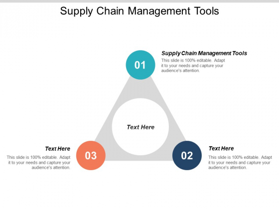 Supply Chain Management Tools Ppt PowerPoint Presentation Ideas Objects Cpb