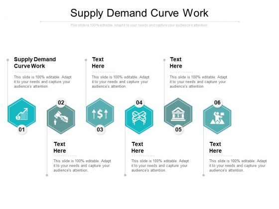 Supply Demand Curve Work Ppt PowerPoint Presentation Layouts Guide Cpb