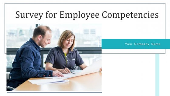 Survey For Employee Competencies Management Ppt PowerPoint Presentation Complete Deck With Slides