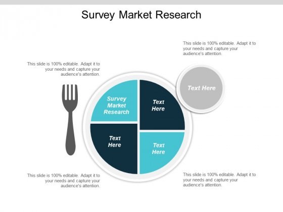 Survey Market Research Ppt PowerPoint Presentation Show Cpb