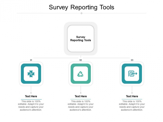 Survey Reporting Tools Ppt PowerPoint Presentation Show Slides Cpb