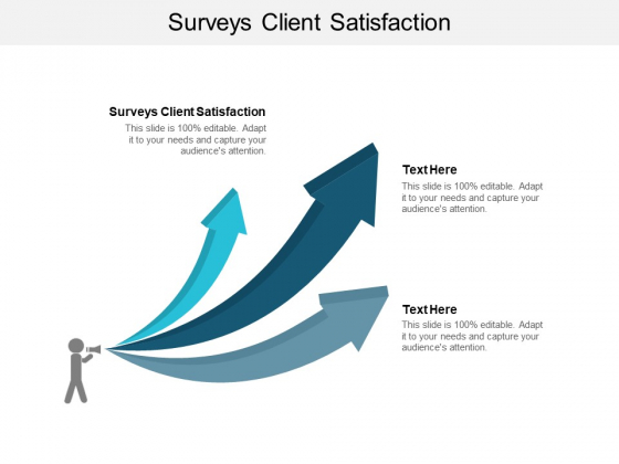 Surveys Client Satisfaction Ppt PowerPoint Presentation Outline Information Cpb