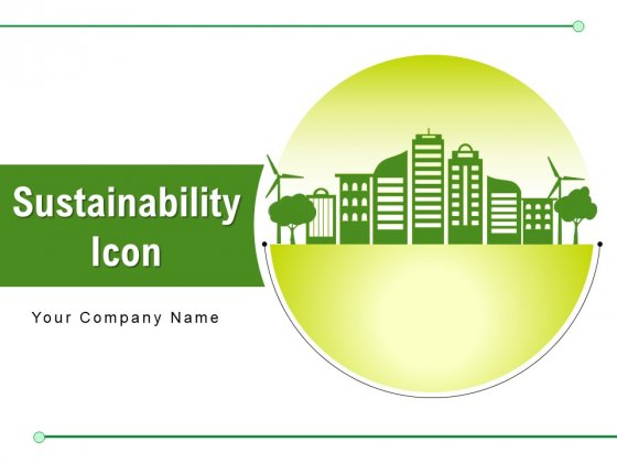 Sustainability Icon Water Energy Bio Energy Ppt PowerPoint Presentation Complete Deck