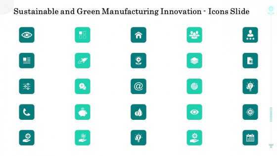 Sustainable And Green Manufacturing Innovation Icons Slide Download PDF