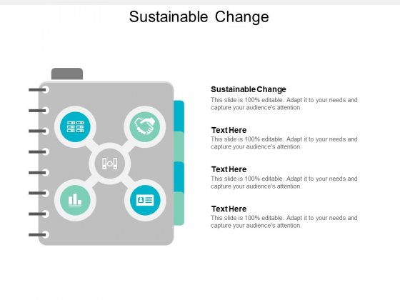 Sustainable Change Ppt PowerPoint Presentation Model Introduction Cpb