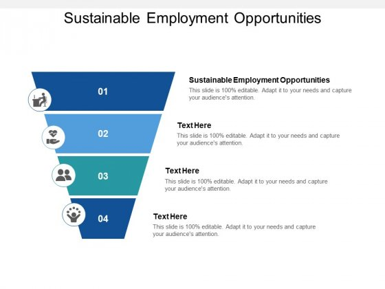 Sustainable Employment Opportunities Ppt PowerPoint Presentation Professional Designs Download Cpb