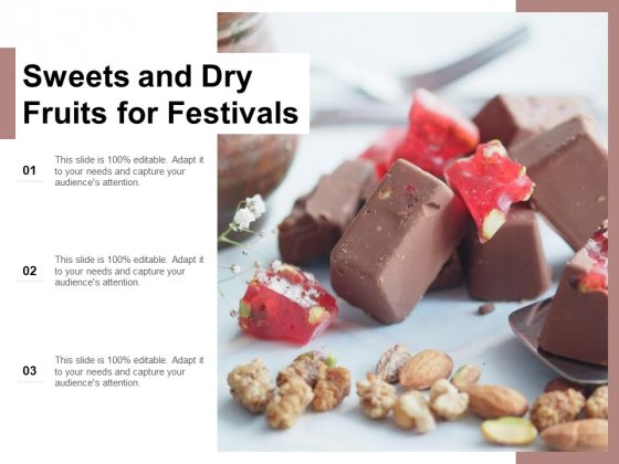 Sweets And Dry Fruits For Festivals Ppt PowerPoint Presentation Icon Slides