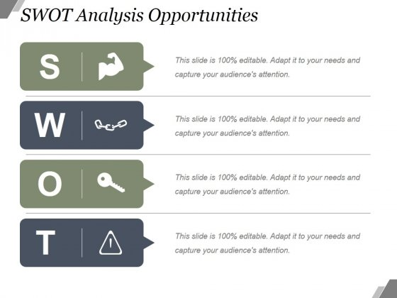 Swot Analysis Opportunities Ppt PowerPoint Presentation Deck