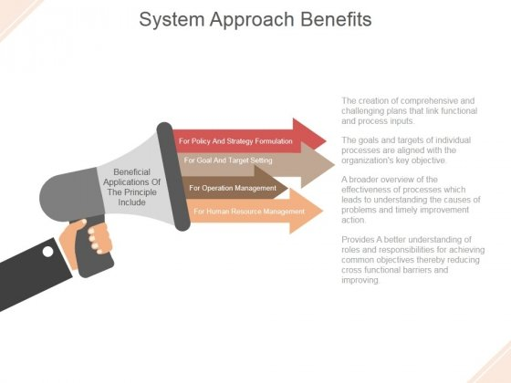 System Approach Benefits Ppt PowerPoint Presentation Design Templates